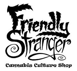 Friendly Stranger Cannabis Culture Shop