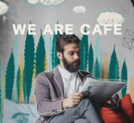 We are CAFE – I am CAFE – All Locations